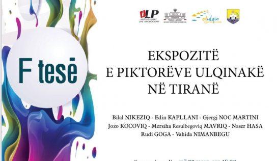 Në Tiranë do te hapet ekspozita me punimet e piktorëve nga Ulqini