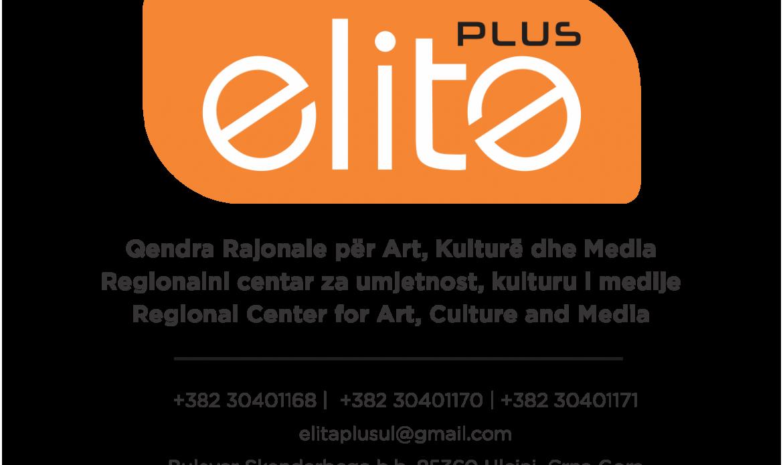 OJQQendra Rajonale për Art, Kulturë dhe Media – ELITA PLUS